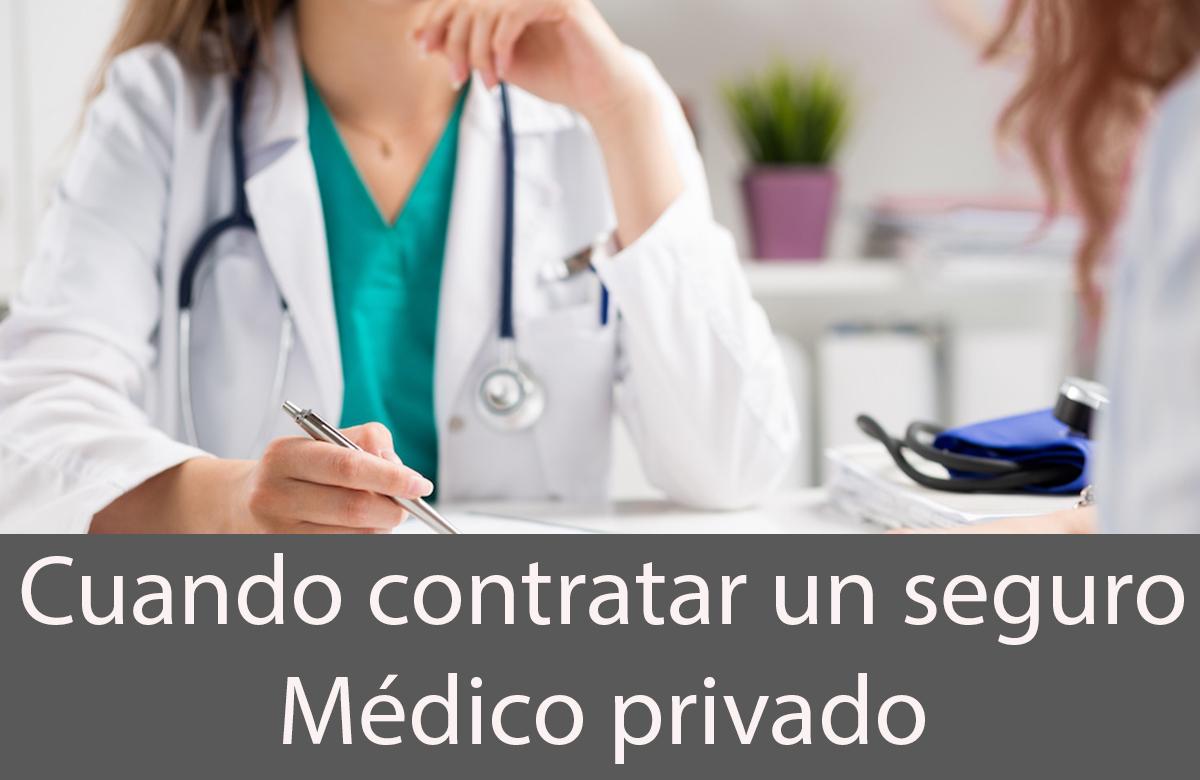 cuando contratar un seguro médico privado